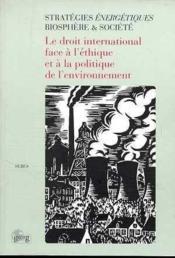 Le Droit International Face A L'Ethique - Couverture - Format classique
