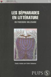 Sepharades Dans La Litterature - Couverture - Format classique