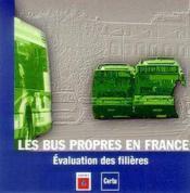 Les bus propres en france : evaluation des filieres (cd-rom) - Couverture - Format classique