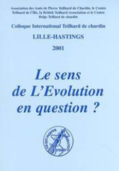 Le Sens De L'Evolution En Question - Couverture - Format classique