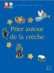 Prier Autour De La Creche - Intérieur - Format classique