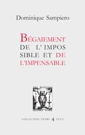 Vente  Bégaiement de l'impossible et de l'impensable  - Dominique Sampiero
