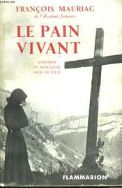 Le Pain Vivant. - Couverture - Format classique