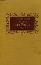 Lettres De Mon Moulin. Collection Flammarion. - Couverture - Format classique