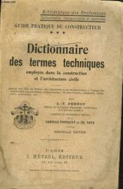 Dictionnaire Des Termes Techniques Employes Dans La Construction Et L'Architecture Civile. - Couverture - Format classique