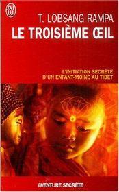 Le troisième oeil ; l'initiation secrète d'un enfant au Tibet - Intérieur - Format classique