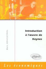Introduction A L'Oeuvre De Keynes - Intérieur - Format classique