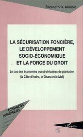 La Securisation Fonciere Le Developpement Socio-Economique Et La Force Du Droit - Intérieur - Format classique