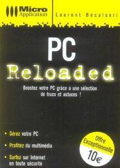 Pc reloaded ; tous les secrets pour booster son pc ! - Intérieur - Format classique