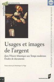 Usages et images de l'argent dans l'ouest atlantique aux temps modernes - Intérieur - Format classique