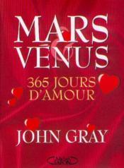 Mars Venus, 365 Jours D'Amour - Couverture - Format classique