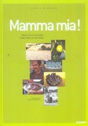 Mamma mia ! recettes et histoires d'une famille italienne - Intérieur - Format classique