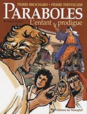Paraboles t.2 ; l'enfant prodigue - Couverture - Format classique