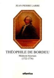 Theophile De Bordeu Medecin Bearnais (1722-1776) - Couverture - Format classique