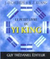 Petit Livre Du Yi King (Le) - Intérieur - Format classique