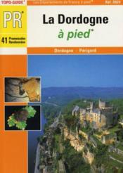 Dordogne a pied - 24-pr-d024 - Couverture - Format classique