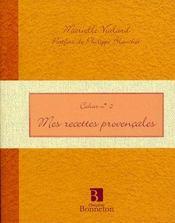 Cah.2 Mes Recettes Provencales - Intérieur - Format classique
