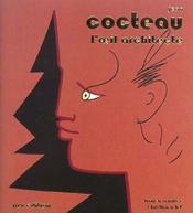Cocteau L'Oeil Architecte - Intérieur - Format classique