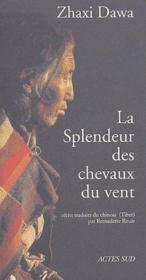 La Splendeur Des Chevaux Du Vent - Couverture - Format classique