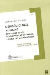 L'épidemiologie humaine ; conditions de son développement en France, et rôle des mathématiques - Couverture - Format classique