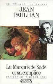 Le marquis de sade et sa complice ou les revanches de la pudeur - Couverture - Format classique