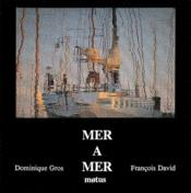 Vente  Mer à mer  - Francois David - Dominique Gros