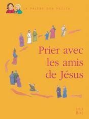 Prier avec les amis de jesus - Intérieur - Format classique
