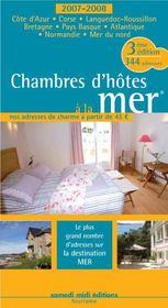 Chambres d'hôtes à la mer (édition 2007/2008) - Intérieur - Format classique