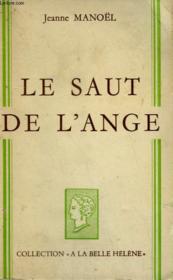 Le Saut De L'Ange. Collection : A La Belle Helene. - Couverture - Format classique