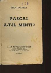 Pascal A-T-Il Menti ? - Couverture - Format classique