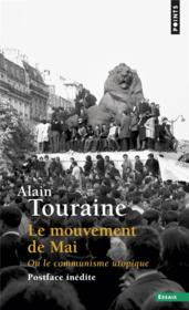 Vente  Le mouvement de Mai ou le communisme utopique  - Alain Touraine