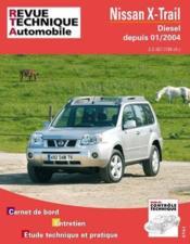 Rta 685.1 Nissan X-Trail D 2.2 Dci/136 Ch -> 01/2004 - Couverture - Format classique