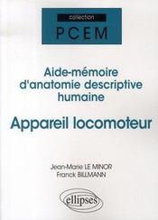 Aide-mémoire d'anatomie descriptive humaine ; appareil locomoteur - Intérieur - Format classique