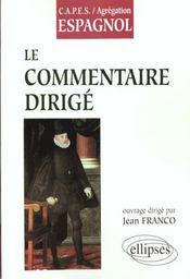Le Commentaire Dirige Capes/Agregation Espagnol - Intérieur - Format classique