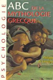 ABC de la mythologie grecque - Couverture - Format classique