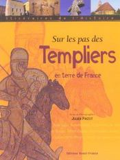 Sur les pas des templiers en terre de France - Intérieur - Format classique