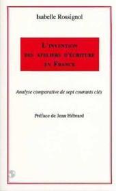 Invention Des Ateliers D'Ecriture En France - Couverture - Format classique