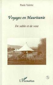 Voyages En Mauritanie ; De Sable Et De Vent - Intérieur - Format classique