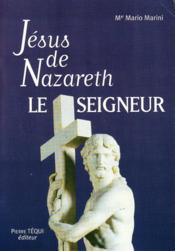 Jésus de Nazareth le seigneur - Couverture - Format classique