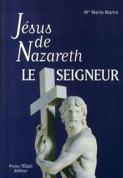 Jésus de Nazareth le seigneur - Intérieur - Format classique