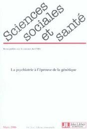 Revue Sciences Sociales Et Sante N.24 ; La Psychiatrie A L'Epreuve De La Génétique - Intérieur - Format classique