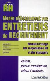 L'Entretien De Recrutement ; Comment Le Mener Et Le Reussir - Intérieur - Format classique