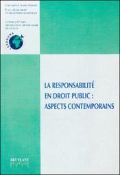 La Responsabilite En Droit Public Aspects Contemporains - Couverture - Format classique