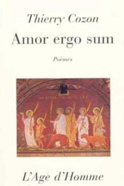Amor Ergo Sum - Couverture - Format classique