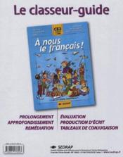A Nous Le Francais ; Ce2 ; Le Classeur-Guide De L'Enseignant - Couverture - Format classique