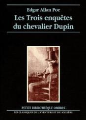 Les trois enquêtes du chevalier Dupin - Couverture - Format classique