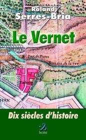 Le vernet, 10 siecles d'histoire - Intérieur - Format classique