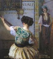 Orientalistes Des Ecoles Allemande Et Autrichienne(Les) - Intérieur - Format classique