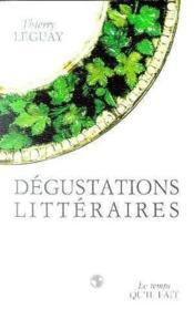 Les Degustations Litteraires - Couverture - Format classique
