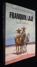 Createur De Bandes Dessinees Franquin-Jije, Createurs De Bandes Dessinees - Couverture - Format classique